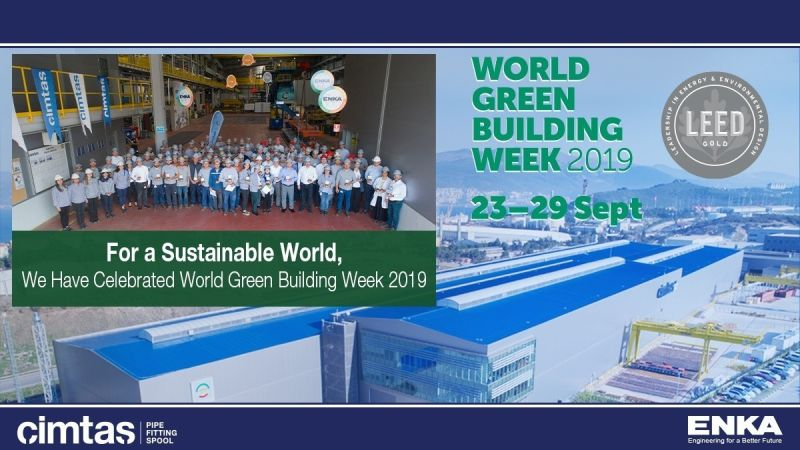 For a Sustainable World, Cimtas Pipe Celebrated the World Green Building Week 2019