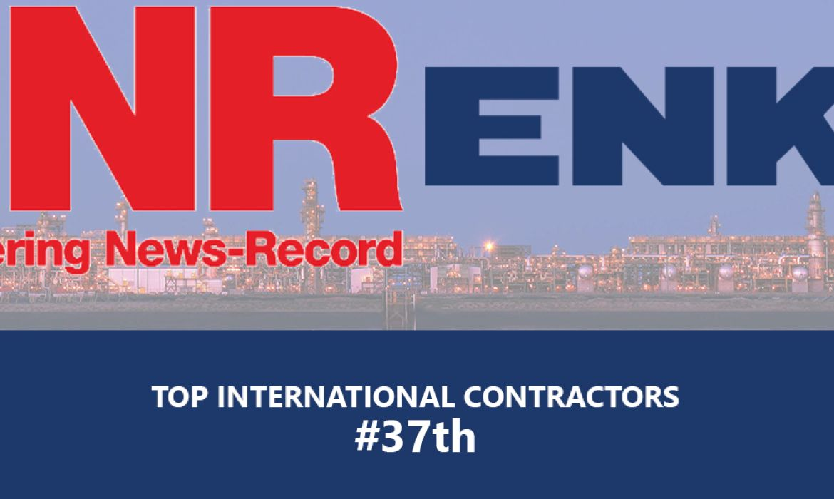 ENKA is 37th on Top International Contractor's List by ENR