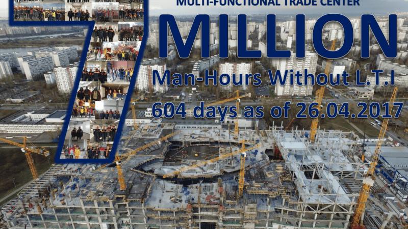 Kashirskaya Multi-Functional Trade Center 7,000,000 man-hours without LTI