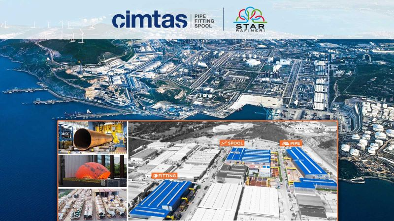 Cimtas Pipe Provides Integrated Piping Solutions (IPS) for the SOCAR STAR Refinery