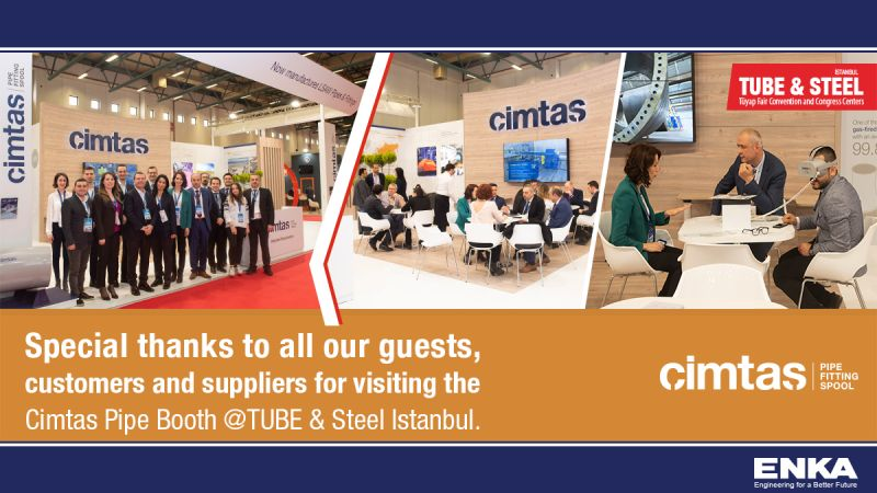 Cimtas Pipe Introduced its New Business Lines – LSAW Pipe and Fitting at Tube & Steel Istanbul Fair