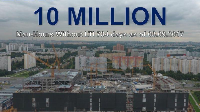 Kashirskaya Multi-Functional Trade Center 10,000,000 man-hours without LTI